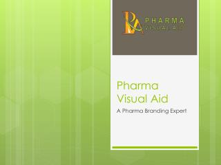 Best Visual Aid Designs for Pharma Companies from PharmaVisualAid.in
