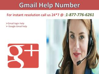 You can contact us by calling the  number 1-877-776-6261 for Gmail   account related help