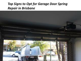 Opt for Garage Door Spring Repair in Brisbane