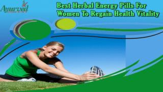 Best Herbal Energy Pills For Women To Regain Health Vitality