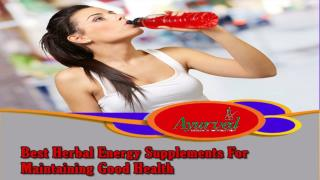 Best Herbal Energy Supplements For Maintaining Good Health