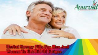 Herbal Energy Pills For Men And Women To Get Rid Of Fatigue
