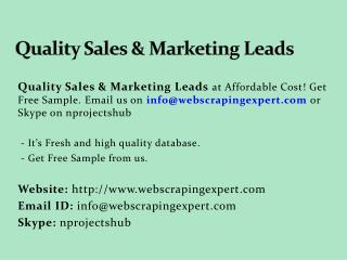 Quality Sales & Marketing Leads