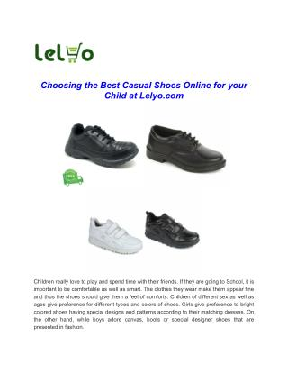 Choosing the Best Casual Shoes Online for Your Child at Lelyo.com