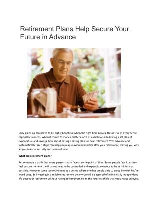 Retirement Plans Help Secure Your Future in Advance