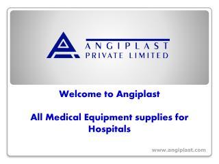 All Medical EquipmentsuppliesforHospitals - Angiplst.com