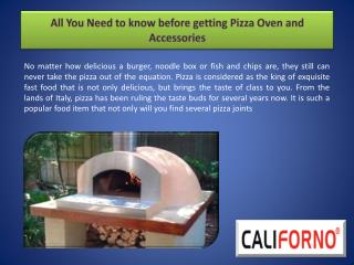 All You Need to know before getting Pizza Oven and Accessories