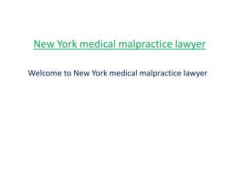 NY medical malpractice lawyer