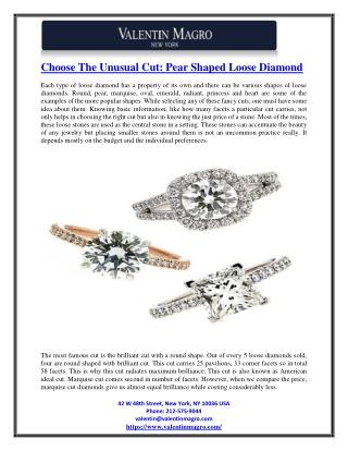 Choose The Unusual Cut: Pear Shaped Loose Diamond