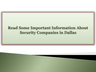 Read Some Important Information About Security Companies in Dallas