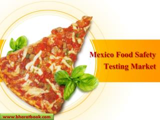 Mexico Food Safety Testing Market
