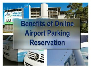 Benefits of online Airport Parking Reservation