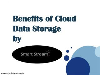 Benefits of Cloud Data Storage by Smartstream.co.in