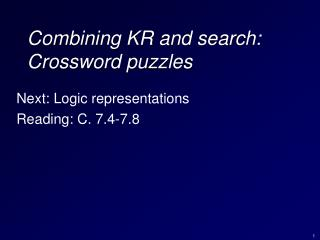 Combining KR and search: Crossword puzzles