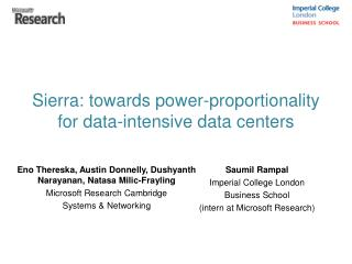 Sierra: towards power-proportionality for data-intensive data centers