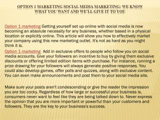 Option 1 marketing Social Media Marketing: We Know What You Want And We'll Give It To You
