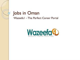 Jobs in Oman - Wazeefa1