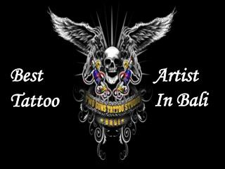 Best Tattoo Artist In Bali