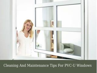 Cleaning and maintenance tips for PVC u windows