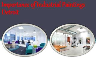 Importance of Industrial Paintings Detroit