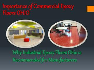 Importance of Commercial Epoxy Floors OHIO