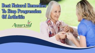 Best Natural Remedies To Stop Progression Of Arthritis