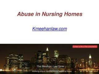Abuse in Nursing Homes - Kmeehanlaw.com