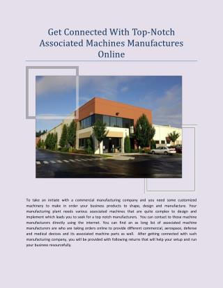 Get connected with Top-notch Associated Machines Manufactures Online