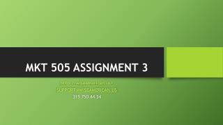 MKT 505 ASSIGNMENT 3
