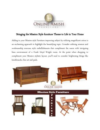 Bringing the Mission Style furniture Theme to Life in Your Home
