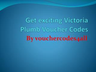 Get exciting Victoria Plumb Voucher Codes