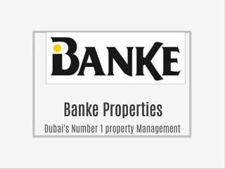 Banke Properties Dubai