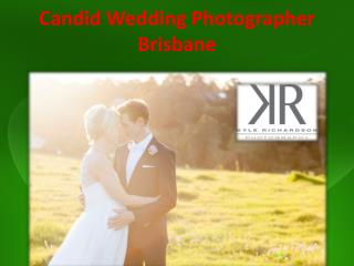 Candid Wedding Photographer Brisbane