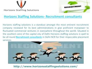 Horizons Staffing Solutions- Recruitment consultants