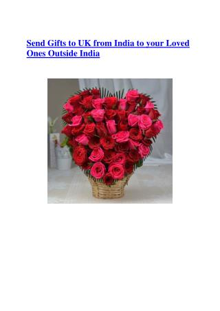 Send Gifts to UK from India to your Loved Ones Outside India