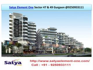 Satya Element One Sector 47 & 49 Gurgaon @ 9250933111