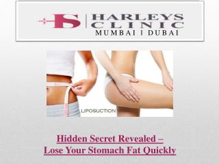 Hidden Secret Revealed – Lose Your Stomach Fat Quickly