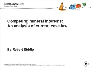 Competing mineral interests: An analysis of current case law