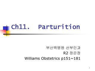 Ch11.  Parturition