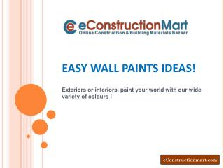 Decorate Your Interior and Exterior Home with eConstructionMart Wall Paints