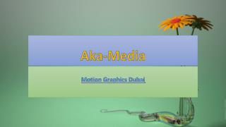 Motion Graphics Dubai - Aka-Media