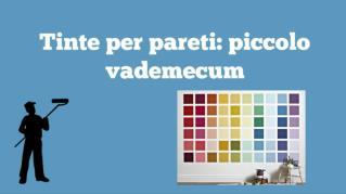 Tinte per pareti - piccolo vademecum