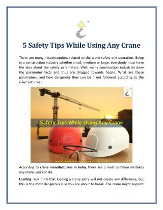 5 Safety Tips While Using Any Crane in The Industry