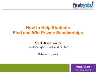 How to Help Students  Find and Win Private Scholarships