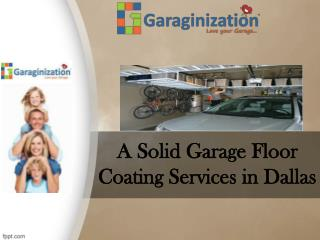 A Solid Garage Floor Coating Services in Dallas