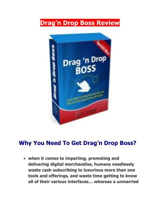 Drag�n Drop Boss Review