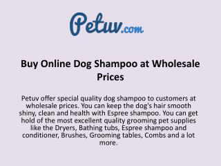 Buy Online Dog Shampoo at Wholesale Prices