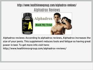 http://www.healthinnovgroup.com/alphadrox-reviews/