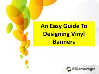 An Easy Guide To Designing Vinyl Banners