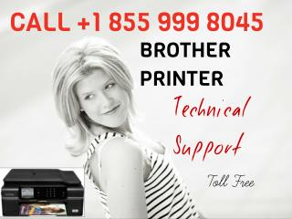 Toll=Free..1 855 999 8045 Brother Printer Technical Support Phone Number